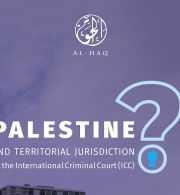 Al-Haq Questions and Answers: Palestine and Jurisdiction at the International Criminal Court