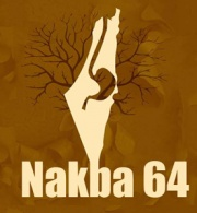 The Nakba: The Perpetuation of an Unwanted Legacy