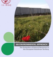 An Environmental Approach: The Protection of Natural Resources in the Occupied Palestinian Territory