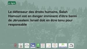 "Civil Society Organize Webinar ""HRD Salah Hammouri at Imminent Threat of Deportation from Jerusalem: Israel Must Be Held Accountable"""