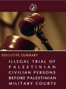 Illegal Trial of Palestinian Civilian Persons before Palestinian Military Courts