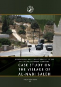 Repression of Non-Violent Protest in the Occupied Palestinian Territory: Case Study on the village of al-Nabi Saleh