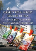 Israel's Retaliatory Seizure of Tax: A War Crime to Punish Palestinian ICC Membership