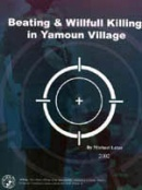 Beating and Wilful Killing in Yamoun Village