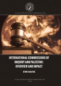 International Commissions of Inquiry and Palestine:  Overview and Impact