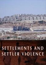 المستوطنات وعنف المستوطنين