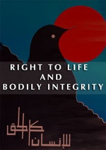 Right to life and bodily integrity