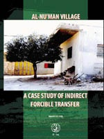 AL-NU'MAN VILLAGE: A CASE STUDY OF INDIRECT FORCIBLE TRANSFER