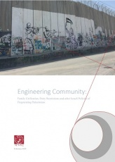Engineering Community: Family Unification, Entry Restrictions and other Israeli Policies of Fragmenting Palestinians