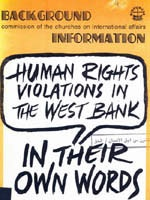 Human rights violations in the West Bank : in their own words