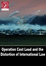Operation Cast Lead and the Distortion of International Law