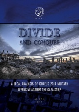 Divide and Conquer - A Legal Analysis of Israel's 2014 offensive against the Gaza Strip