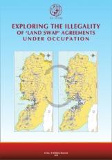 الخروج على المبادئ القانونية في اتفاقيات «تبادُل الأراضي» تحت الاحتلال