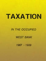 Taxation in the Occupied West Bank 1967-1989